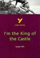 "Cover of: York Notes on Susan Hill's ""I'm the King of the Castle"" by Hana Sambrook"