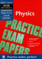Cover of: General Certificate of Secondary Education Physics by Keith Palfreyman
