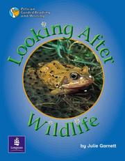 Cover of: Looking After Wildlife by Julie Garnett