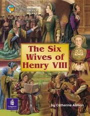 Cover of: The Six Wives of Henry VIII by C. Allison