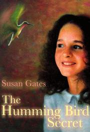 Cover of: The Hummingbird Secret | Susan P. Gates