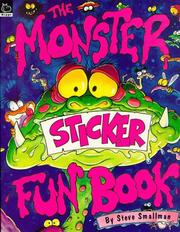 Cover of: The Monster Sticker Fun Book (Activity Books S.) by Steve Smallman