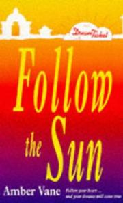 Cover of: Follow the Sun (Point Romance: Dream Ticket S.) by Amber Vane