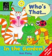 Cover of: Who's That in the Garden? (Play with S.) | Sue Cony
