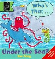 Cover of: Who's That Under the Sea? (Play with S.) | Sue Cony
