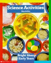 Cover of: Science Activities (Bright Ideas for Early Years) by Max de Boo