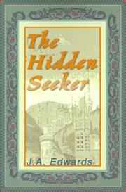 Cover of: The Hidden Seeker by J. A. Edwards
