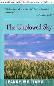 Cover of: The Unplowed Sky by Jeanne Williams