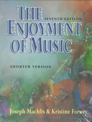 Cover of: The enjoyment of music | Joseph Machlis