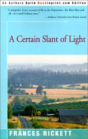 Cover of: A Certain Slant of Light by Frances Rickett