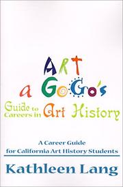 Cover of: Art a Gogo's Guide to Careers in Art History | Kathleen Lang