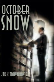 Cover of: October Snow | Jack Troyanovich
