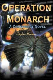 Cover of: Operation Monarch by Stephen Bowman