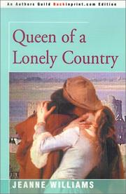 Cover of: Queen of a Lonely Country | Jeanne Williams