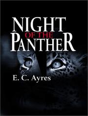 Cover of: Night of the Panther (Tony Lowell Mysteries) | Gene (E. C.) Ayres