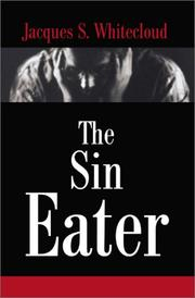 Cover of: The Sin Eater | Jacques Whitecloud