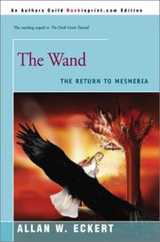 Cover of: The Wand by Allan W. Eckert