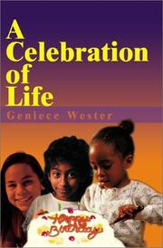 Cover of: A Celebration of Life | Naomia Wester