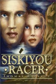 Cover of: Siskiyou Racer | Thomas Lipsett