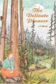 Cover of: The Delicate Pioneer by Sally Watson