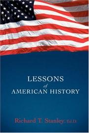 Cover of: Lessons of American History | Richard Stanley