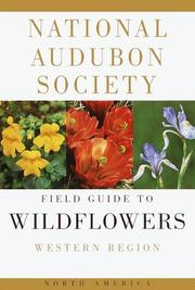 Cover of: The Audubon Society field guide to North American wildflowers, western region | Richard Spellenberg