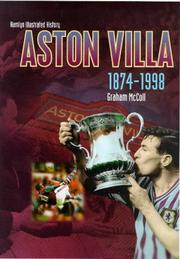 Cover of: The Hamlyn Illustrated History of Aston Villa 1874-1998 | Graham McColl