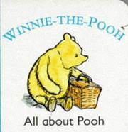 Cover of: All About Winnie-the-Pooh | A. A. Milne