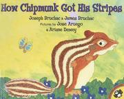 Cover of: How Chipmunk Got His Stripes by Joseph Bruchac