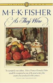 Cover of: As they were by M. F. K. Fisher