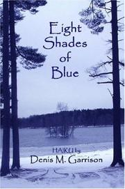Cover of: Eight Shades of Blue | Denis, M. Garrison