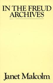 Cover of: In the Freud archives by Janet Malcolm