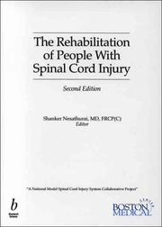 Cover of: The Rehabilitation of People with Spinal Cord Injury | Shanker Nesathurai