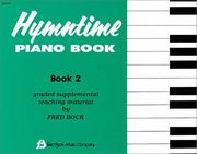 Cover of: Hymntime Piano Book #2 Children's Piano | Fred Bock