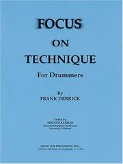 Cover of: Focus on Technique for Drummers | Frank Derrick