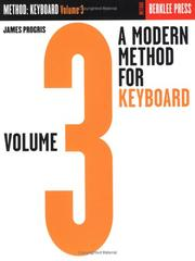 Cover of: A Modern Method for Keyboard - Volume 3 | James Progris