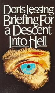 Cover of: Briefing for a descent into hell | Doris Lessing