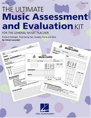 Cover of: The Ultimate Music Assessment and Evaluation Kit | Lavender Cheryl