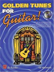 Cover of: Golden Tunes for Guitar! with CD | Ed Wennink