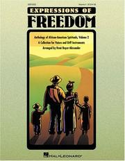 Cover of: Expressions of Freedom Volume II (Anthology of African-American Spirituals) | Boyer-Alexander Rene
