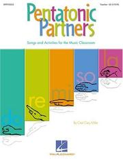 Cover of: Pentatonic Partners (a Collection of Songs and Activities) | Cary Miller Cristi