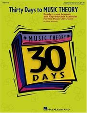 Cover of: Thirty Days to Music Theory (Classroom Resource) | Wilmeth Ellen