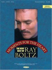 Cover of: Ray Boltz - Moments for the Heart | Ray Boltz
