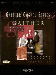 Cover of: Gaither Vocal Band - Southern Classics Volume 2 | Gaither Vocal Band