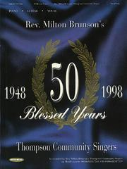 Cover of: Rev. Milton Brunson's Thompson Community Singers - 50 Blessed Years | Rev. Milton Brunson - Thomas Community Singers