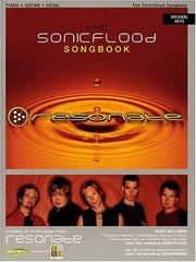 Cover of: The Sonicflood Songbook - Resonate | Sonicflood