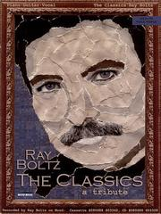 Cover of: Ray Boltz - The Classics | Ray Boltz