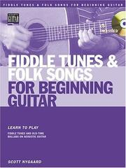 Cover of: Fiddle Tunes and Folk Songs for Beginning Guitar | Scott Nygaard