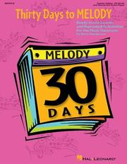 Cover of: Thirty Days to Melody by Betsy Henderson