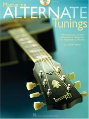 Cover of: MASTERING ALTERNATE TUNINGS | Danny Heines